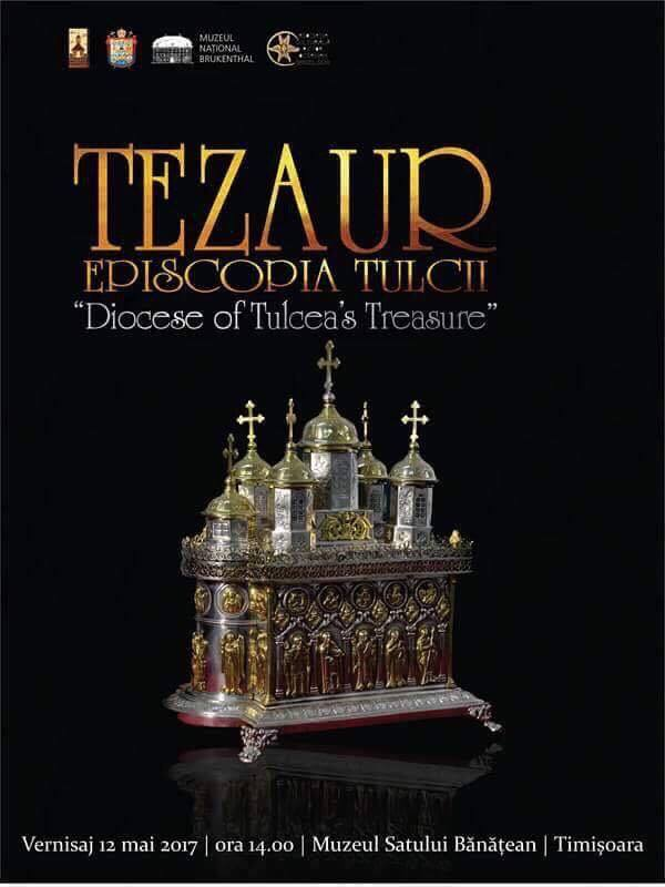 Expozitia TEZAUR – EPISCOPIA TULCII