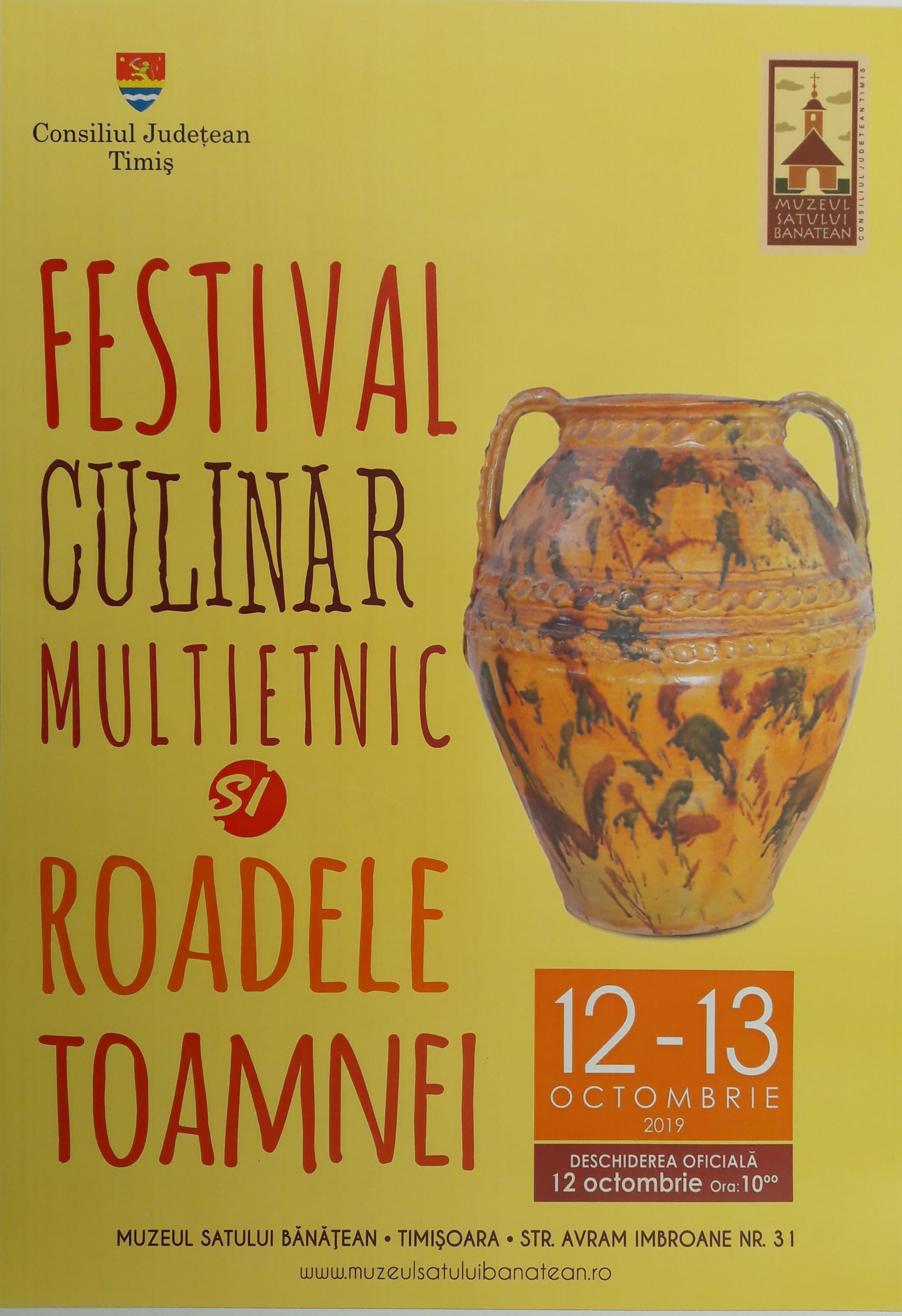 Festivalul Culinar Multietnic și Roadele Toamnei,ediția a IV-a – 12-13 octombrie 2019